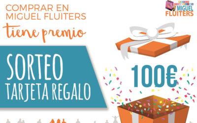 Sorteo Tarjeta Regalo de 100 € #NavidadesMiguelFluiters